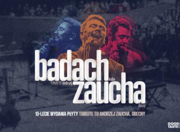 KUBA BADACH – TRIBUTE TO ANDRZEJ ZAUCHA. OBECNY