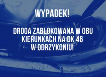 Wypadek na DK 46 w Odrzykoniu!