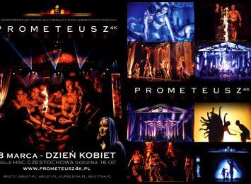"""""""Prometeusz 4K"""" już wkrótce w Częstochowie. Takiego widowiska jeszcze w naszym mieście nie było!"""