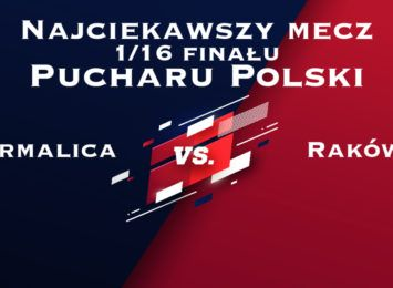 Najciekawszy mecz 1/16 finału Pucharu Polski - Termalica vs Raków!