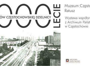 Muzeum Częstochowskie przygotowało wystawę poświęconą dziejom Tysiąclecia