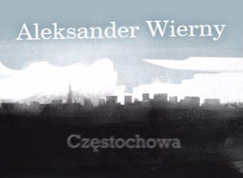 Dzisiaj poetyckie spotkanie z Aleksandrem Wiernym o jego nowym tomiku wierszy