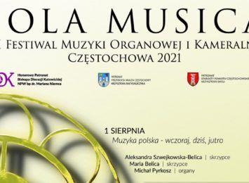 Sierpień pod znakiem muzyki. Przed nami VII Festiwal Muzyki Organowej i Kameralnej – Sola Musica