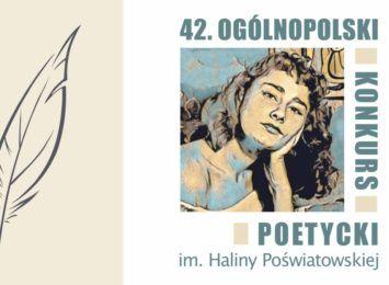 Do września poczekają na prace do Ogólnopolskiego Konkursu Poetyckiego im. H. Poświatowskiej