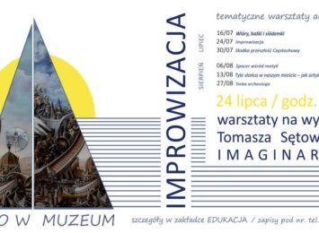 Wakacyjne warsztaty rodzinne w Muzeum inspirowane Sętowskim 24 lipca