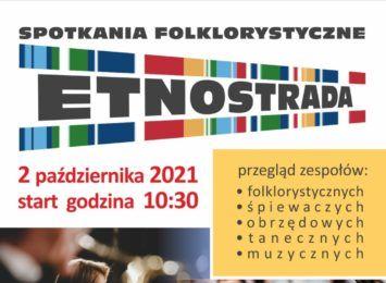 Etnostrada wraca - w Klubie Politechnik liczne zespoły z okolic i z dalszych rejonów kraju